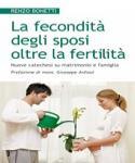 La fecondità degli sposi oltre la fertilità