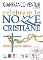 Celebrare le nozze cristiane